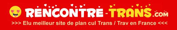 Rencontre-trans.com - Plan cul trans et trav